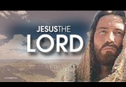 Jesus The Lord, Powerpoint Sermon Slides