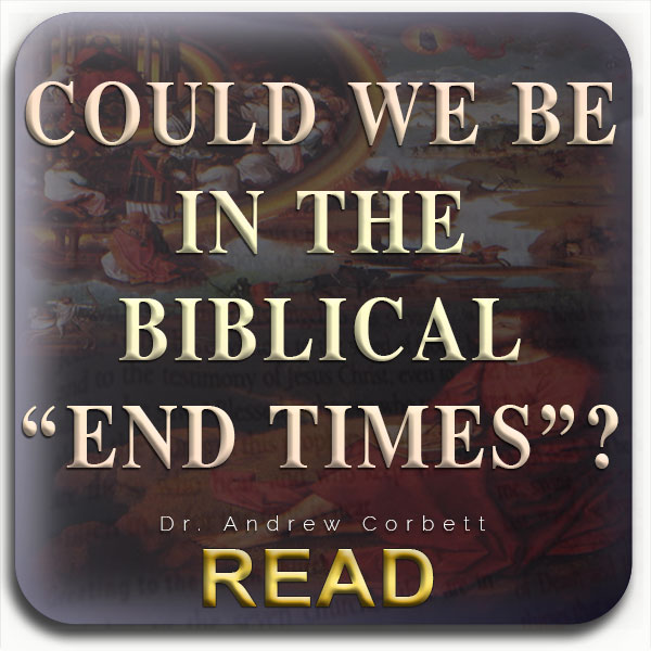 Could we be in the 'End Times'?
