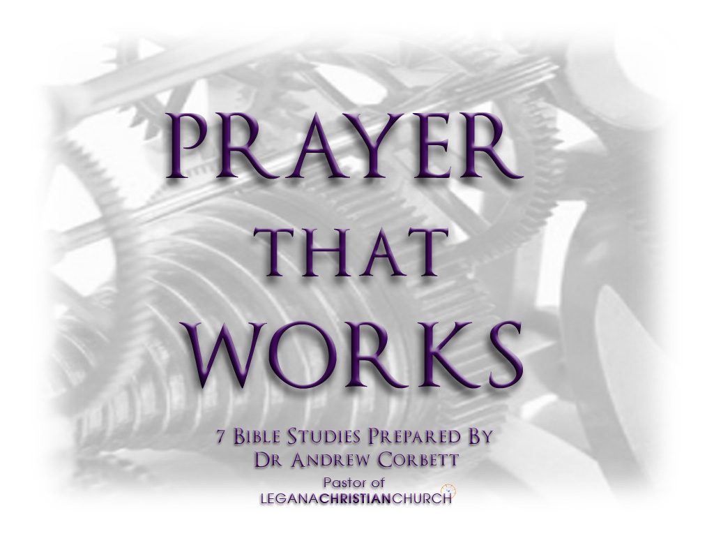 Prayer That Works, Bible Studies