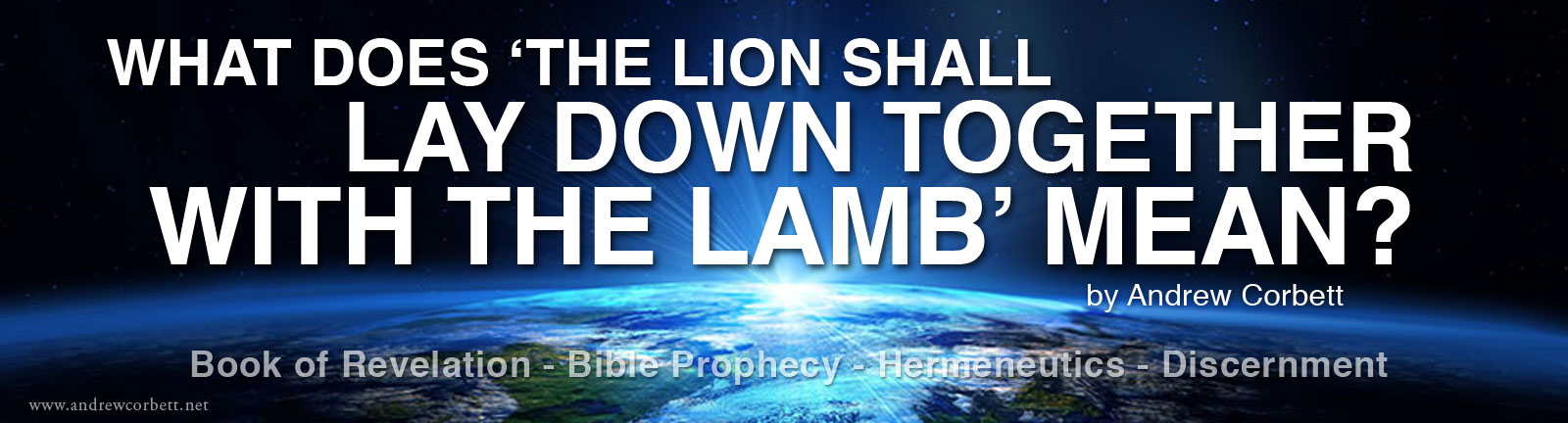 The Lion And The Lamb Shall Lay Down Together Explained