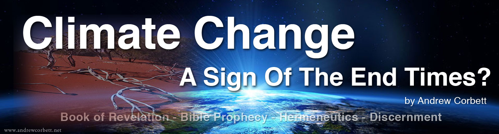 Is Climate Change A Sign Of The End Times?