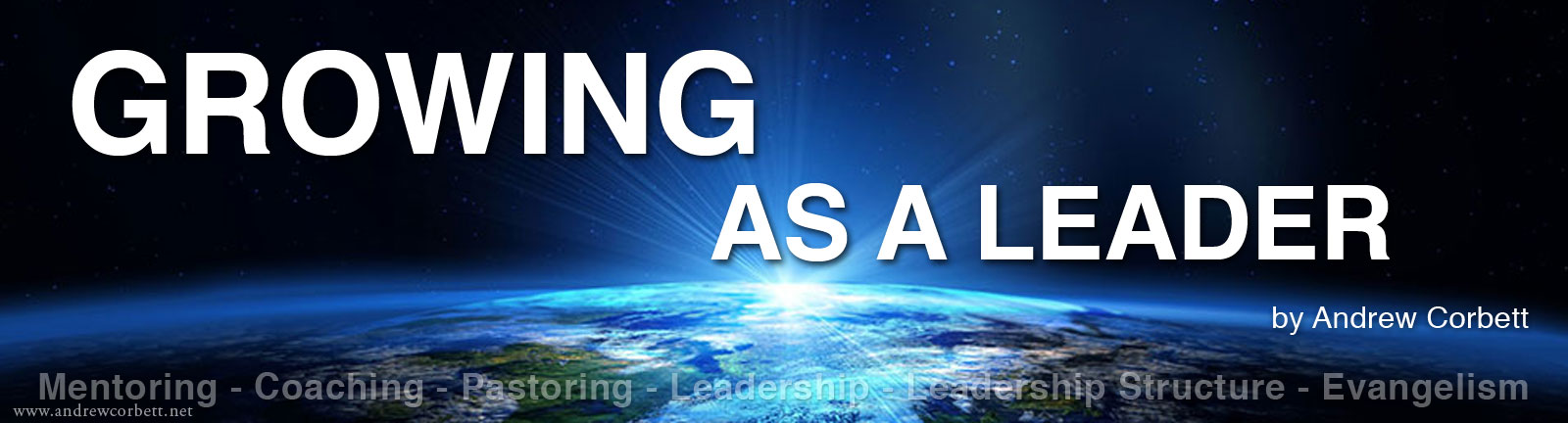 Growing As A Leader - Church-Based Leadership Development