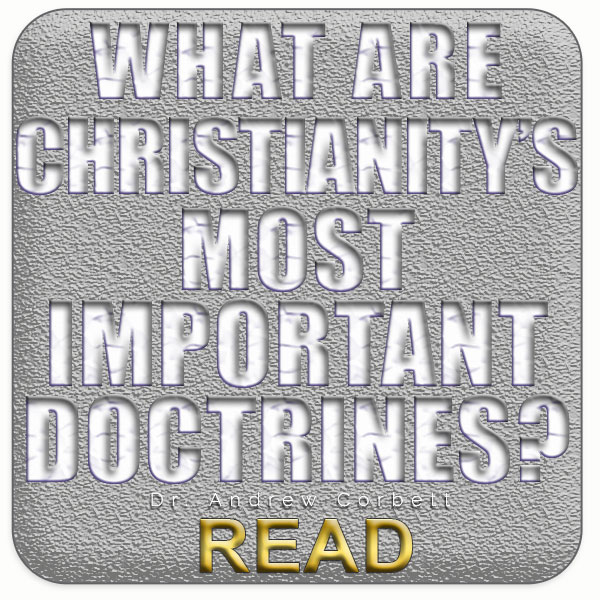 Christianity's Most Important Doctrines