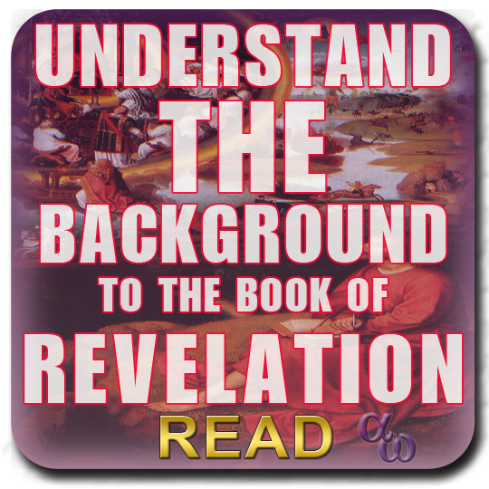 The Background To The Book of Revelation