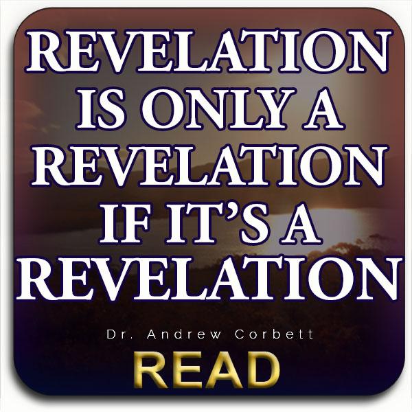 Revelation Is A Revelation