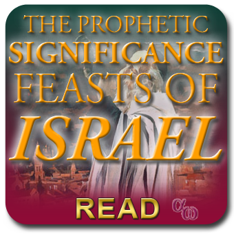 How The Feasts of Israel Were Prophetic Types