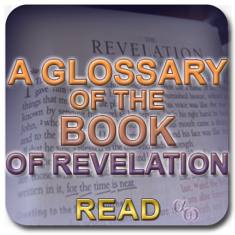 Glossary of the Book Of Revelation