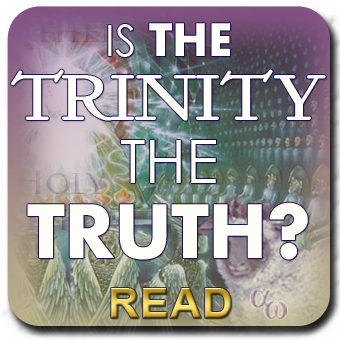 The Trinity Examined and Explained