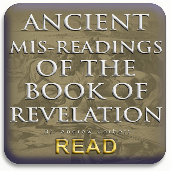 Ancient Mis-readings of The Book of Revelation
