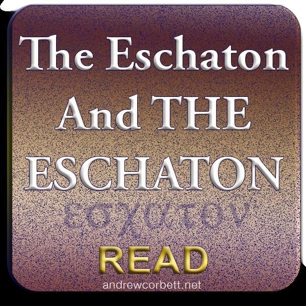 The Eschaton and The Eschaton
