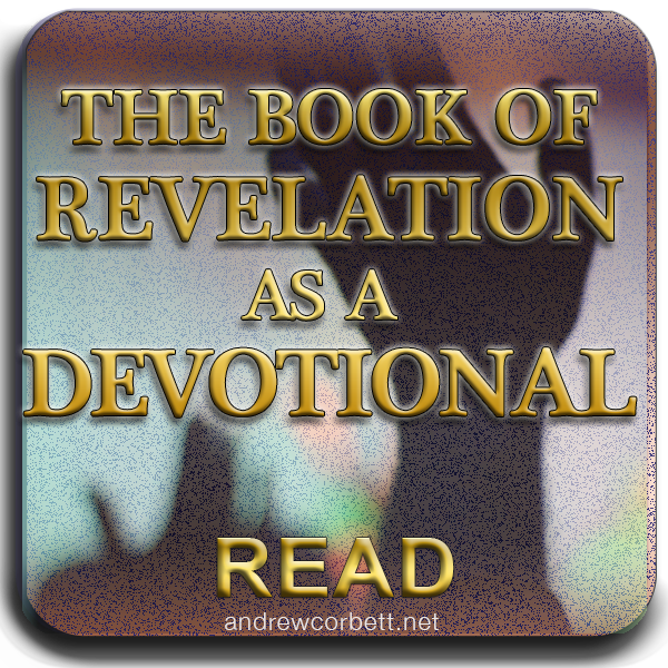Using The Book of Revelation To Deepen our Devotion To God
