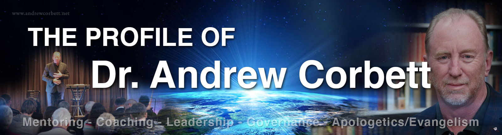 The Profile of Dr. Andrew Corbett